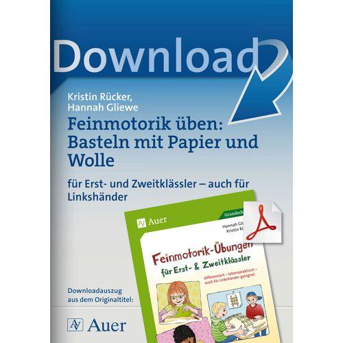 Auer Verlag Feinmotorik üben: Basteln mit Papier und Wolle