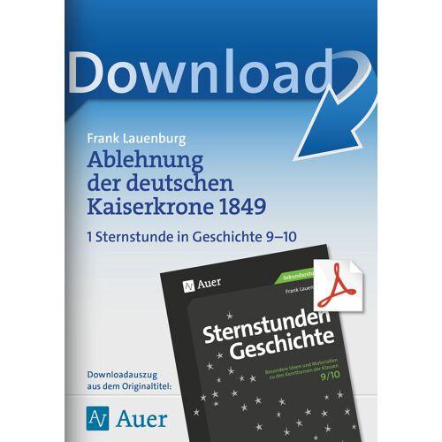 Auer Verlag Ablehnung der deutschen Kaiserkrone 1849