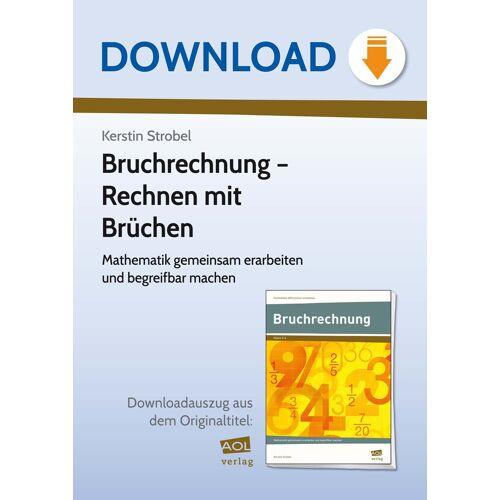 AOL-Verlag Bruchrechnung - Rechnen mit Brüchen
