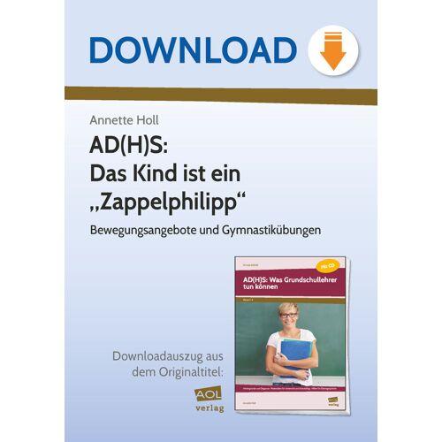 """AOL-Verlag AD(H)S: Das Kind ist ein """"Zappelphilipp"""""""
