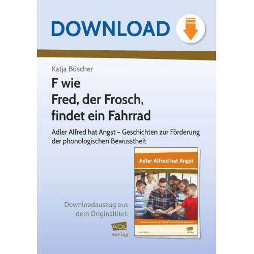 AOL-Verlag F wie Fred, der Frosch, findet ein Fahrrad
