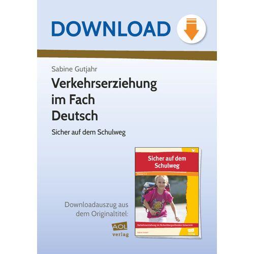 AOL-Verlag Verkehrserziehung im Fach Deutsch