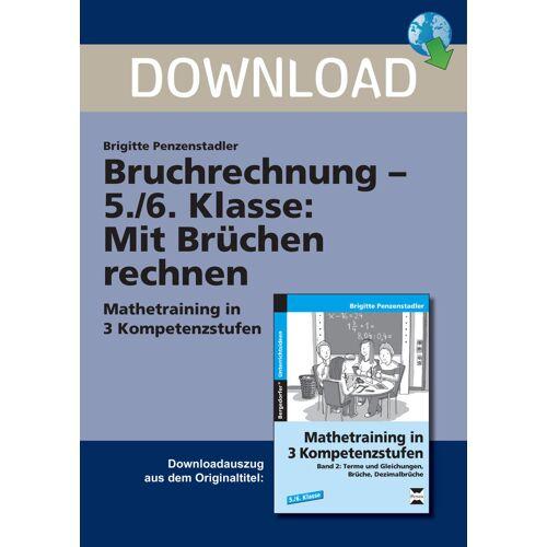 Persen Verlag Bruchrechnung 5./6. Klasse: Mit Brüchen rechnen