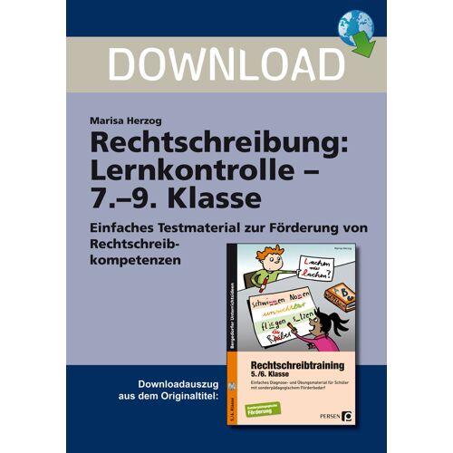 Persen Verlag Rechtschreibung: Lernkontrolle - 7.-9. Klasse