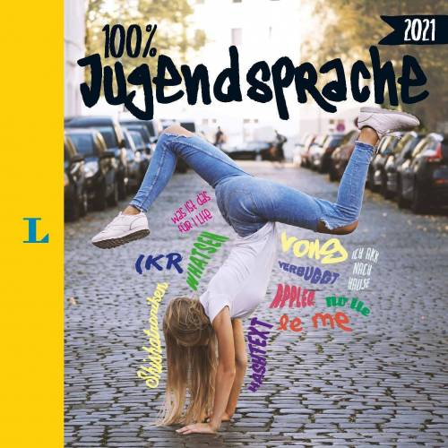 Langenscheidt 100 Prozent Jugendsprache 2021
