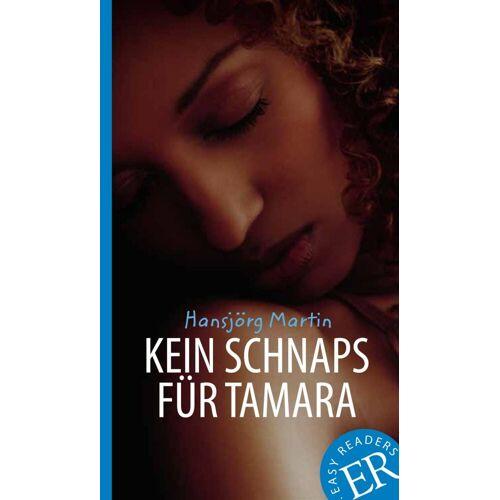 Klett Sprachen Kein Schnaps für Tamara