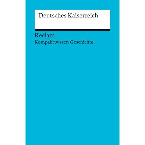 Reclam Deutsches Kaiserreich