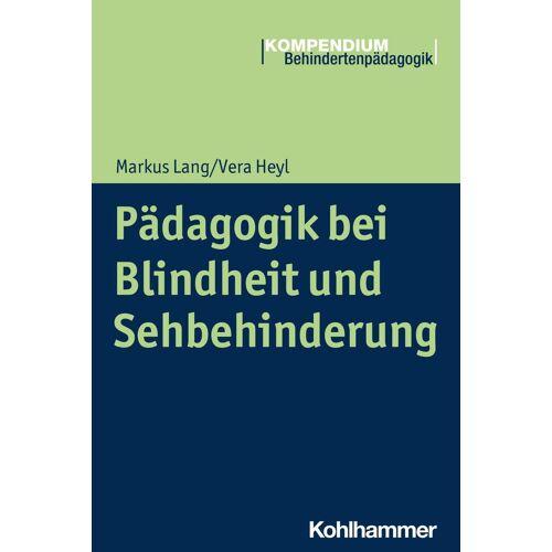 Kohlhammer Pädagogik bei Blindheit und Sehbehinderung