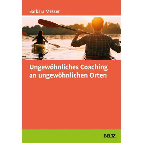 beltz verlag Ungewöhnliches Coaching an ungewöhnlichen Orten