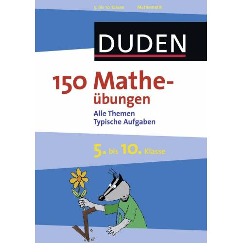 Duden Schulbuch 150 Matheübungen 5. bis 10. Klasse
