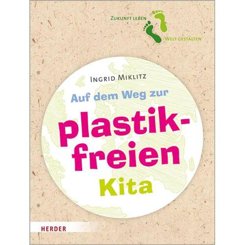 Herder Auf dem Weg zur plastikfreien Kita