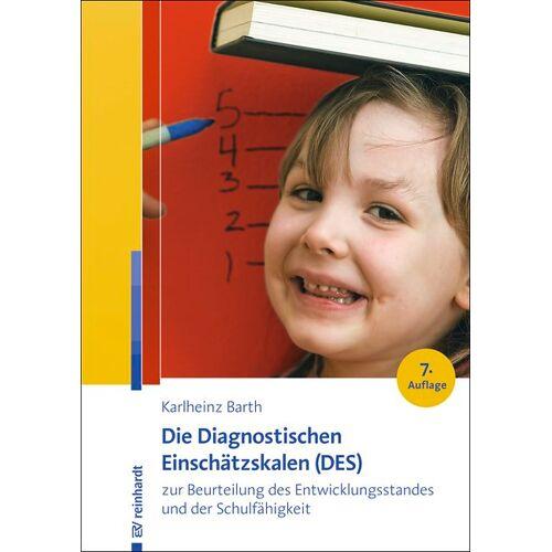 Reinhardt Verlag Die Diagnostischen Einschätzskalen (DES) zur Beurteilung des Entwicklungsstandes und der Schulfähigkeit