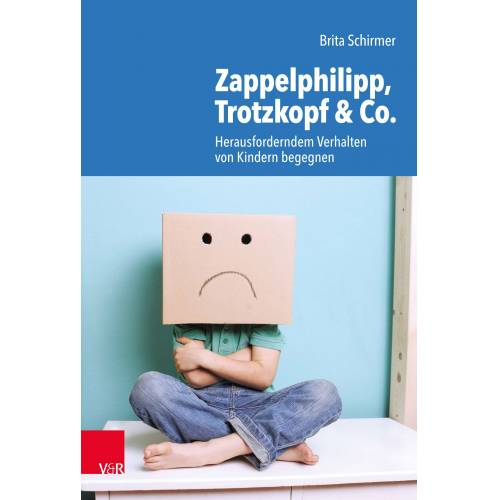 Vandenhoeck & Ruprecht Zappelphilipp, Trotzkopf & Co.