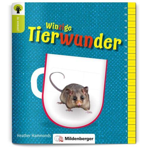 Mildenberger Ja sowas! Winzige Tierwunder
