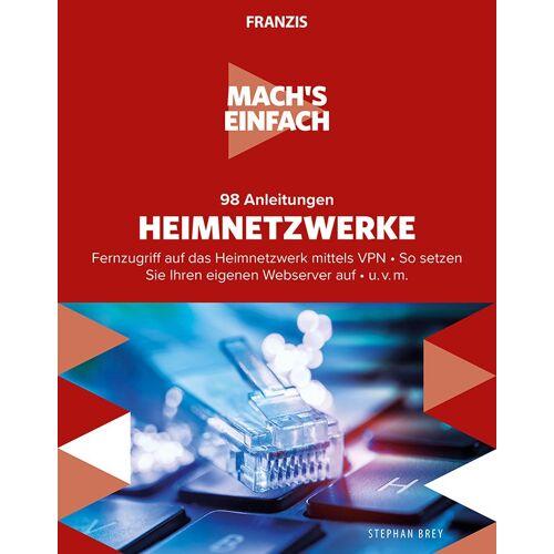 Franzis Mach's einfach: 98 Anleitungen Heimnetzwerke