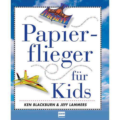 Ullmann Medien Papierflieger für Kids