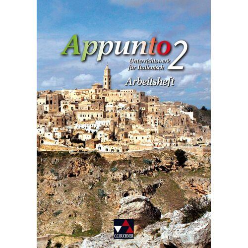 CCBuchner-Verlag Appunto. Unterrichtswerk für Italienisch als 3. Fremdsprache / Appunto AH 2