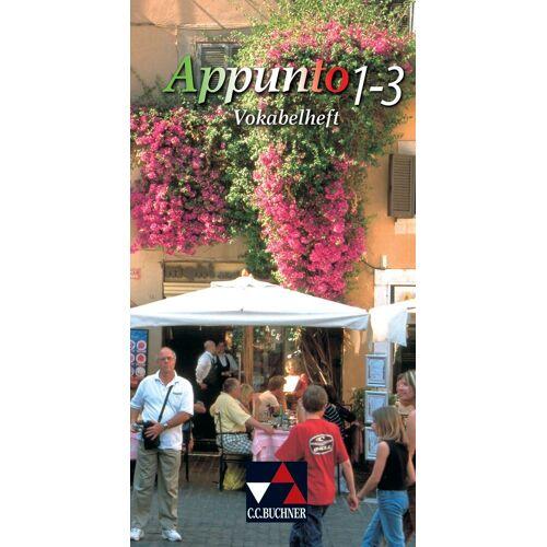 CCBuchner-Verlag Appunto. Unterrichtswerk für Italienisch als 3. Fremdsprache / Appunto Vokabelheft