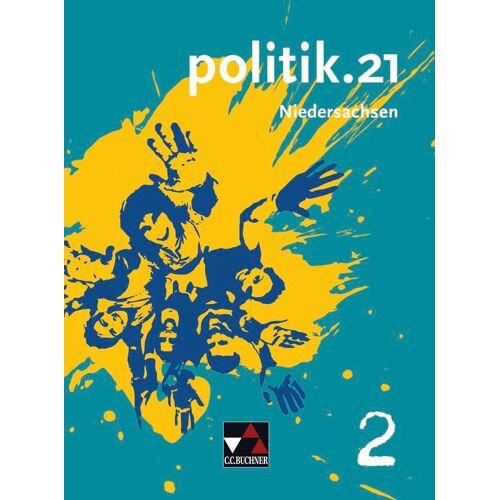 CCBuchner-Verlag politik.21  Niedersachsen / politik.21 Niedersachsen 2