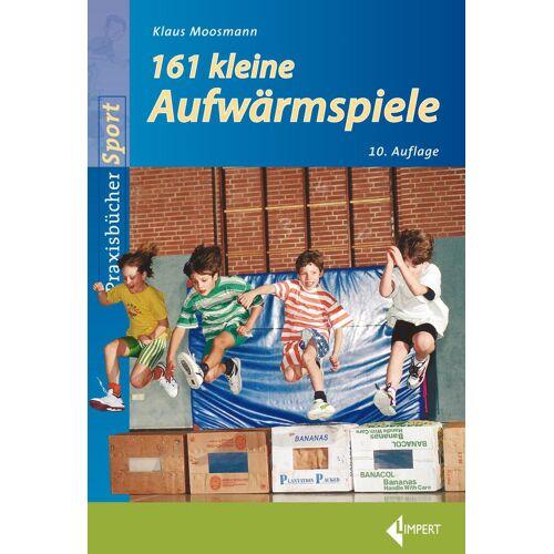 Limpert Verlag 161 Kleine Aufwärmspiele