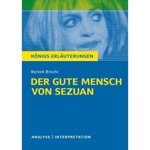 Bange Verlag Königs Erläuterungen: Der gute Mensch von Sezuan von Bertolt Brecht.
