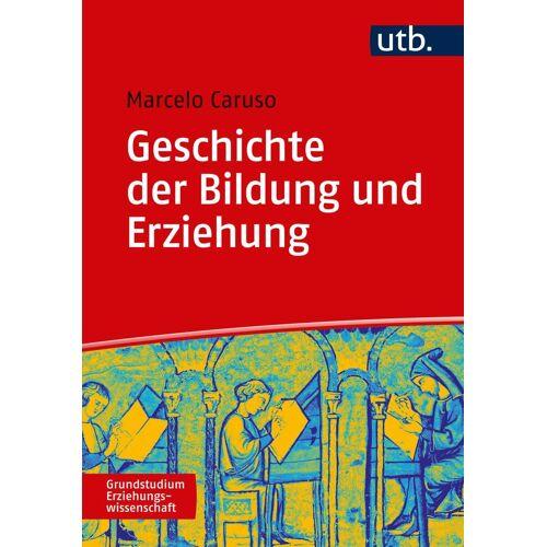 UTB Geschichte der Bildung und Erziehung