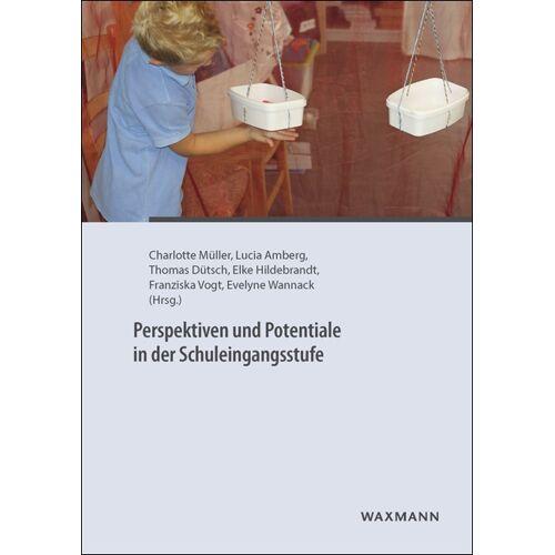 Waxmann Perspektiven und Potentiale in der Schuleingangsstufe