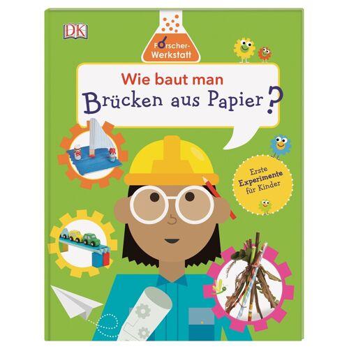 DK Verlag Wie baut man Brücken aus Papier?