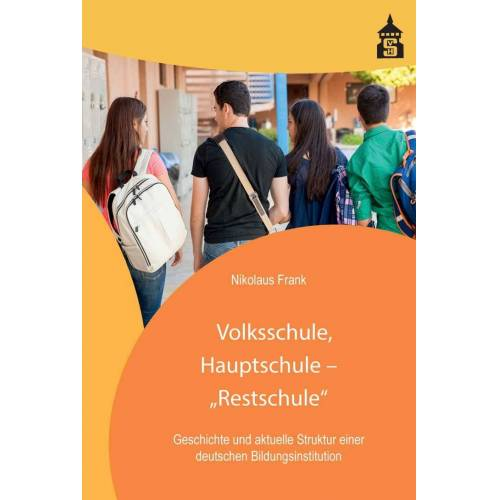 """Schneider-Verlag Volksschule, Hauptschule - """"Restschule"""""""