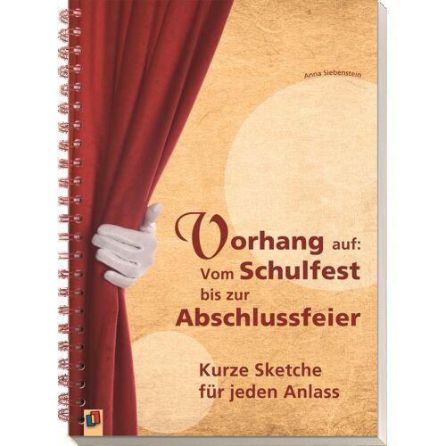 Verlag an der Ruhr Vorhang auf: Vom Schulfest bis zur Abschlussfeier