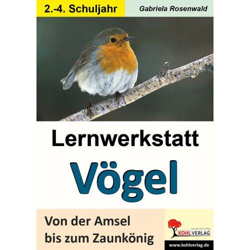 KOHL Verlag Lernwerkstatt Vögel (GS)