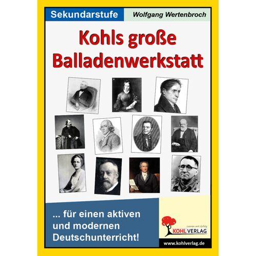 KOHL Verlag Kohls große Balladenwerkstatt