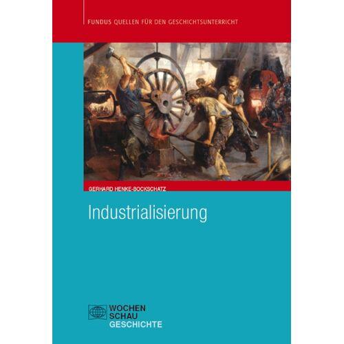 Wochenschau Verlag Industrialisierung
