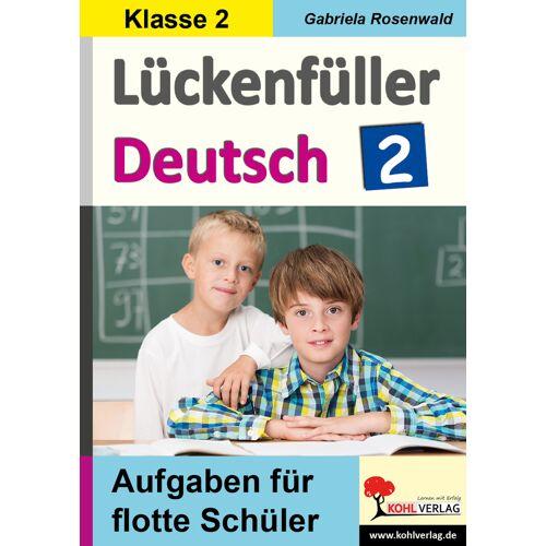 KOHL Verlag Lückenfüller Deutsch / Klasse 2