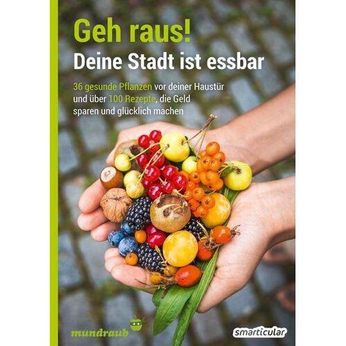 Smarticular Verlag Geh Raus! Deine Stadt Ist Essbar