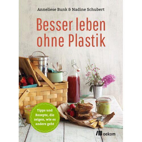 OEKOM Verlag Besser Leben Ohne Plastik