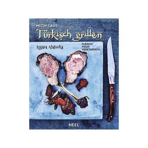 HEEL Verlag Türkisch Grillen - Matin Calis - Heel Verlag