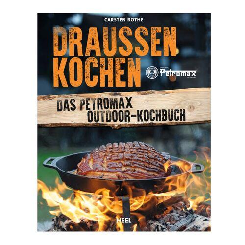 uns PETROMAX - Kochbuch - Draußen kochen - Das Petromax Outdoor-Kochbuch - Carsten Bothe - 143 Seiten
