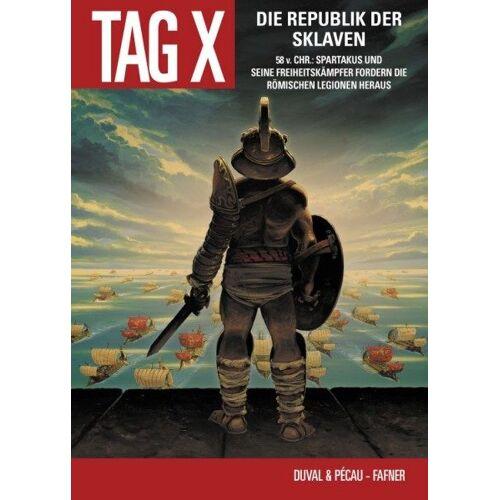 Der Tag X 5 - Die Republik der Sklaven