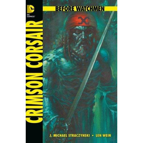 Corsair Before Watchmen - Crimson Corsair