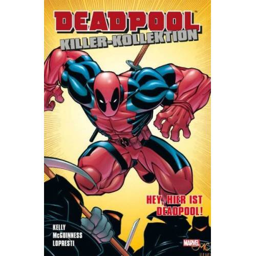 Deadpool Killer-Kollektion 2 - Hey, hier ist Deadpool!