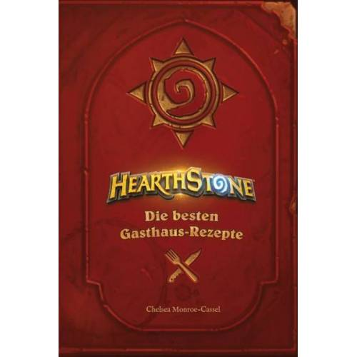 Hearthstone - Heroes of Warcraft: Kochbuch