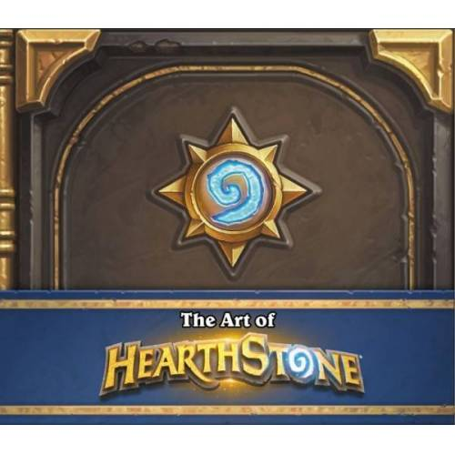 ART Hearthstone - The Art of Hearthstone
