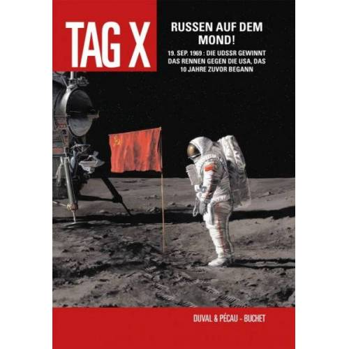 Der Tag X 3 - Russen auf dem Mond