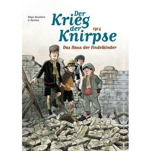 Der Krieg der Knirpse 1 - 1914 - Das Haus der Findelkinder