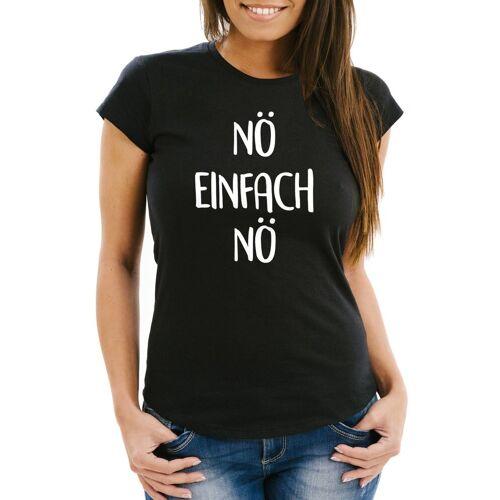 MoonWorks Print-Shirt »Damen T-Shirt mit Spruch Nö Einfach Nö Spruch Sprüche Slim Fit ®« mit Print