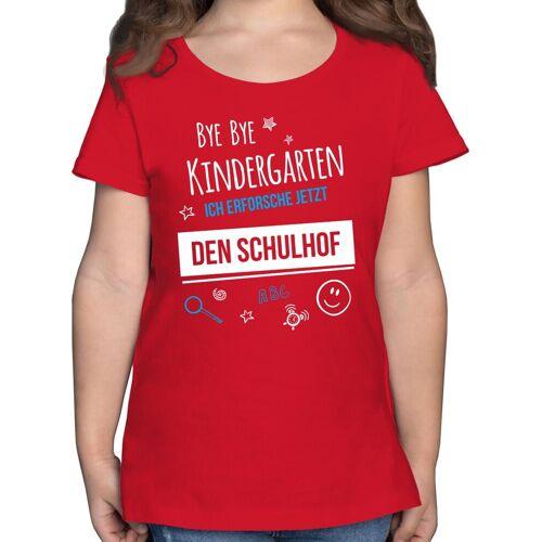 Shirtracer T-Shirt »Bye Bye Kindergarten Einschulung Schulhof - Einschulung und Schulanfang - Mädchen Kinder T-Shirt« einschulungs geschenke, 3 Rot