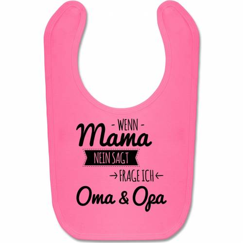 Shirtracer Lätzchen »Wenn Mama nein sagt frag ich Oma und Opa - Baby Lätzchen Baumwolle - Lätzchen«, Sprüche Baby, 5 Pink