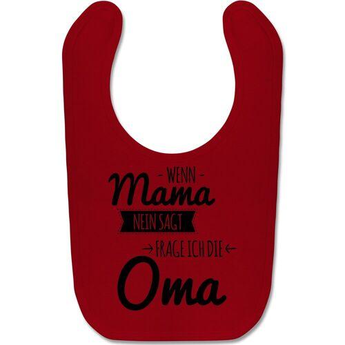 Shirtracer Lätzchen »Wenn Mama nein sagt frag ich Oma - Baby Lätzchen Baumwolle - Lätzchen«, Sprüche Baby, 6 Rot
