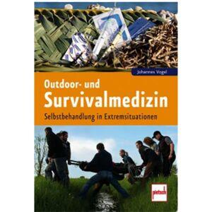 Paul Pietsch Verlag Buch Outdoor- und Survivalmedizin - Selbstbehandlung
